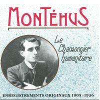 Montéhus - Le chanteur engagé de 1900