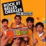 Rock et Belles Oreilles - The Disque